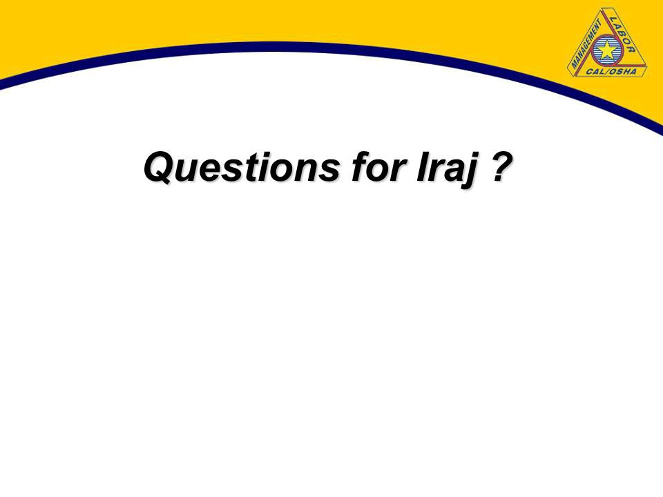 Questions for Iraj ?