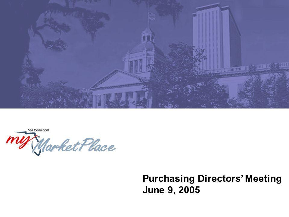 Purchasing Directors' Meeting June 9, 2005