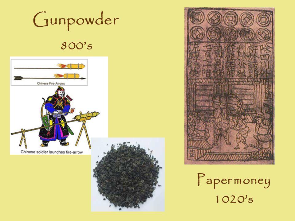 Paper money 1020's Gunpowder 800's