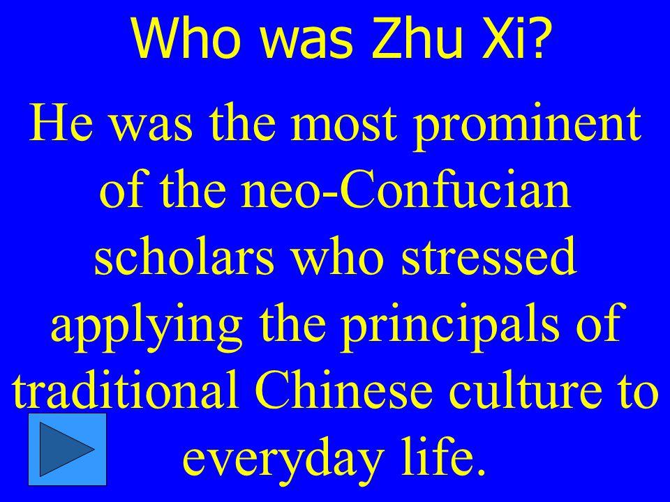 Who was Zhu Xi.