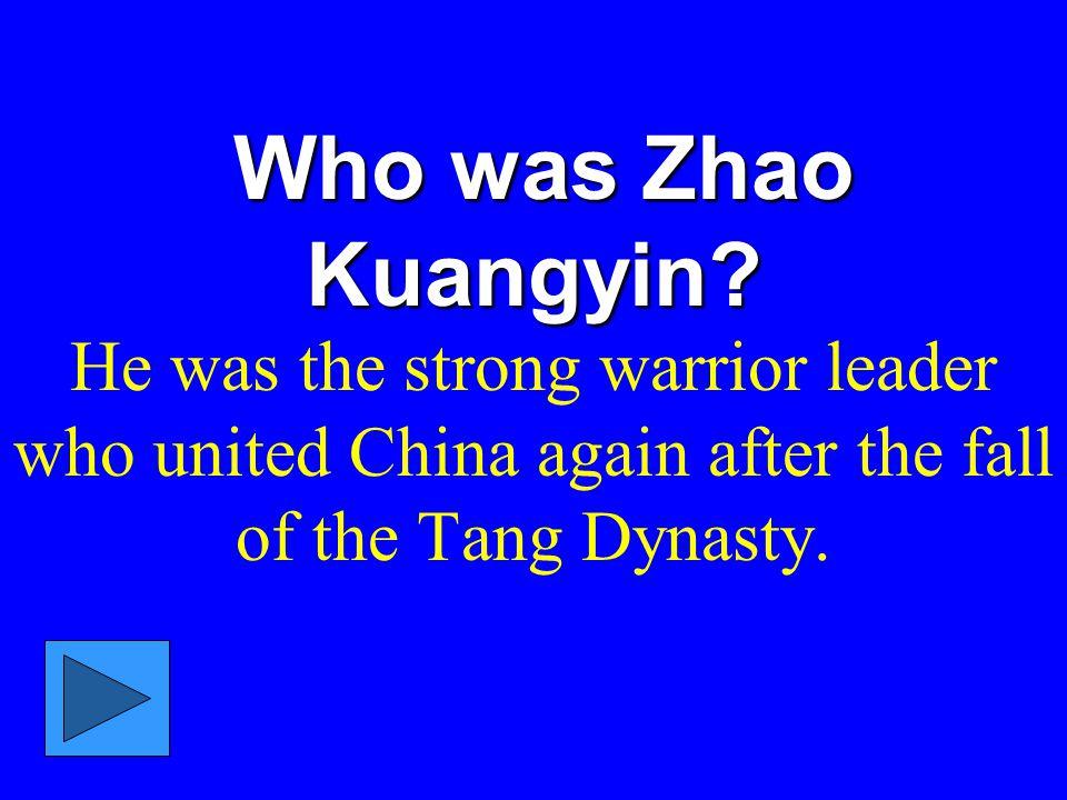 Who was Zhao Kuangyin.