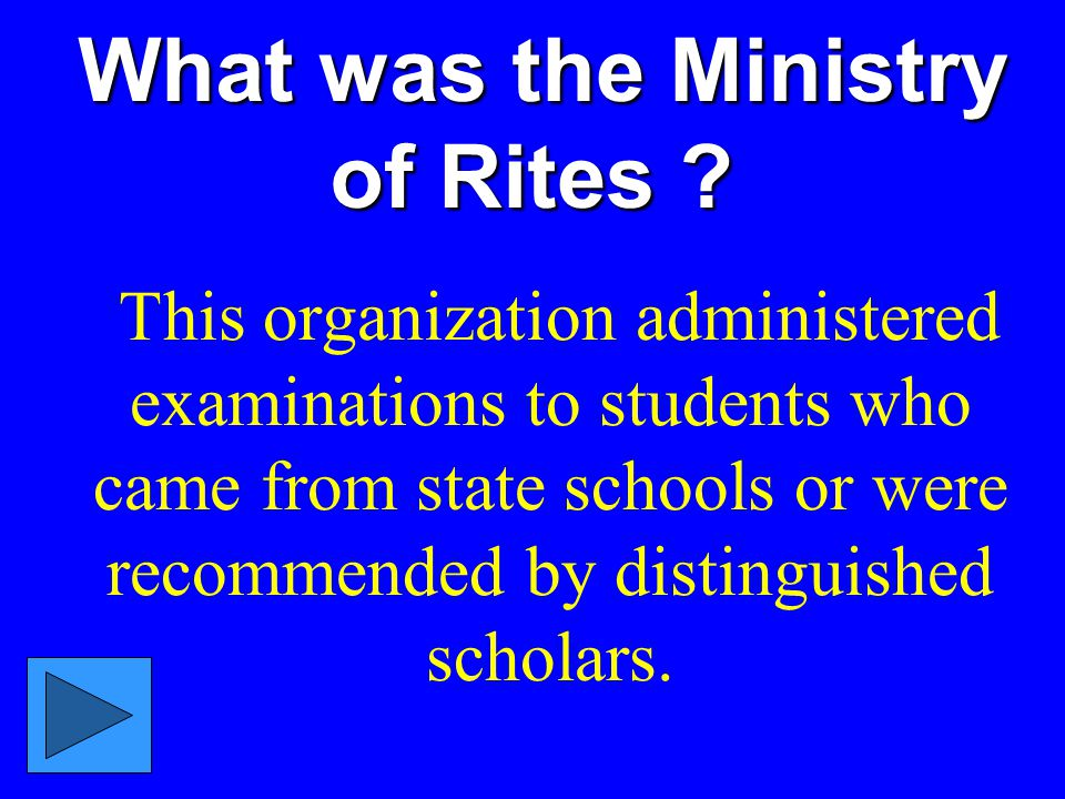 What was the Ministry of Rites .