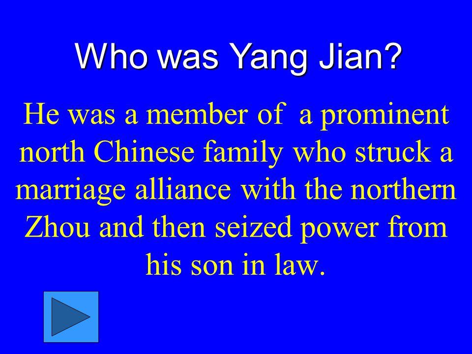 Who was Yang Jian.