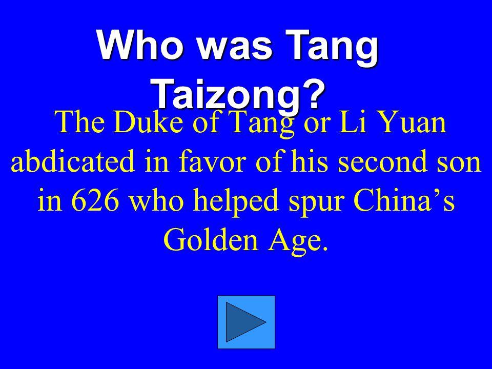 Who was Tang Taizong.