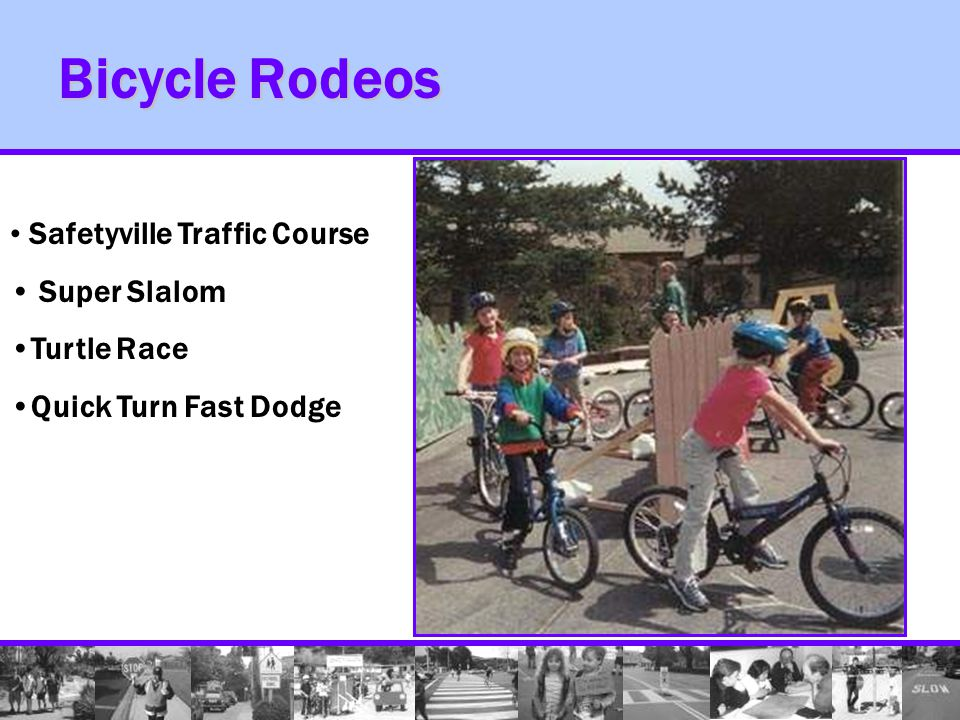Bicycle Rodeos Safetyville Traffic Course Super Slalom Turtle Race Quick Turn Fast Dodge