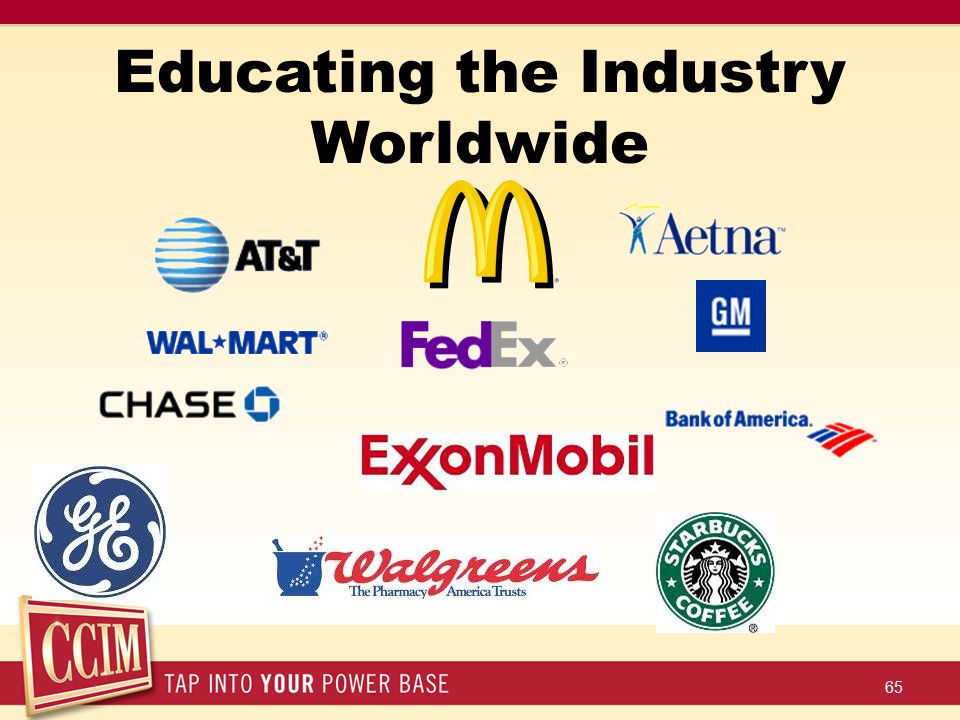 Educating the Industry Worldwide 65