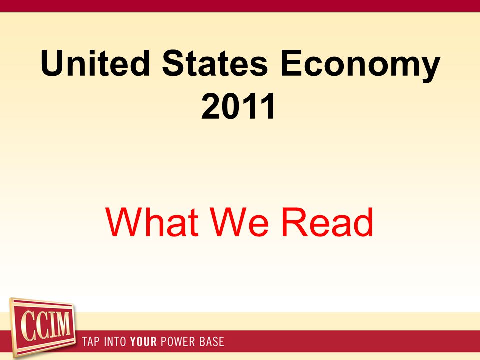 United States Economy 2011 What We Read