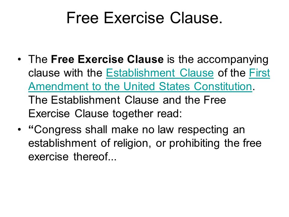 Free Exercise Clause.