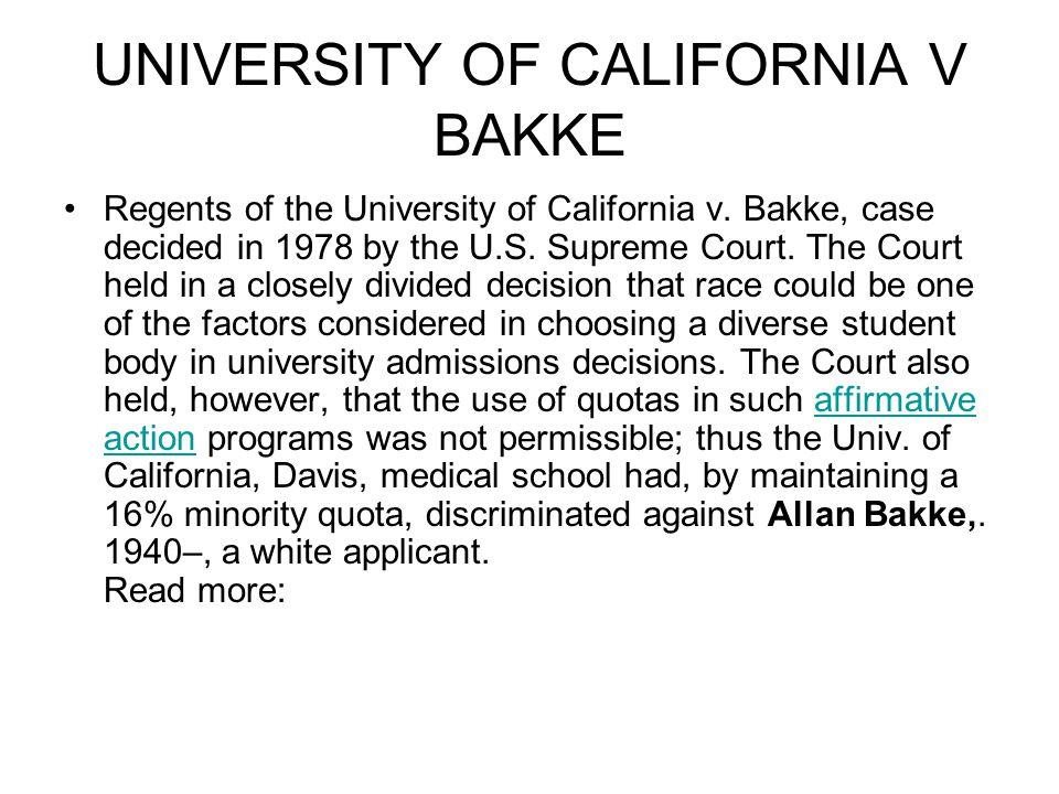 UNIVERSITY OF CALIFORNIA V BAKKE Regents of the University of California v.