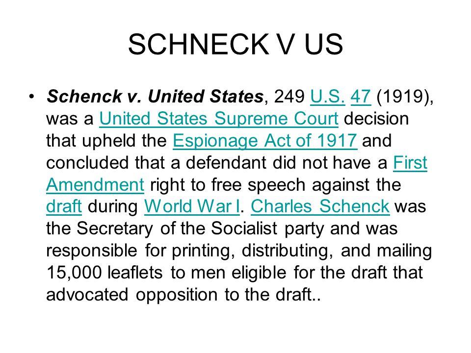 SCHNECK V US Schenck v. United States, 249 U.S.