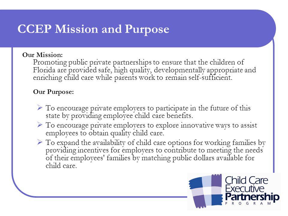 FOR MORE INFORMATION Child Care Executive Partnership Natalie K.