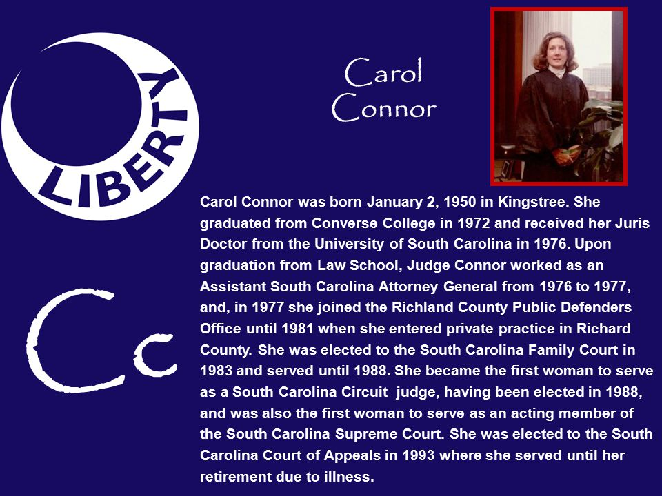 Carol Connor was born January 2, 1950 in Kingstree.