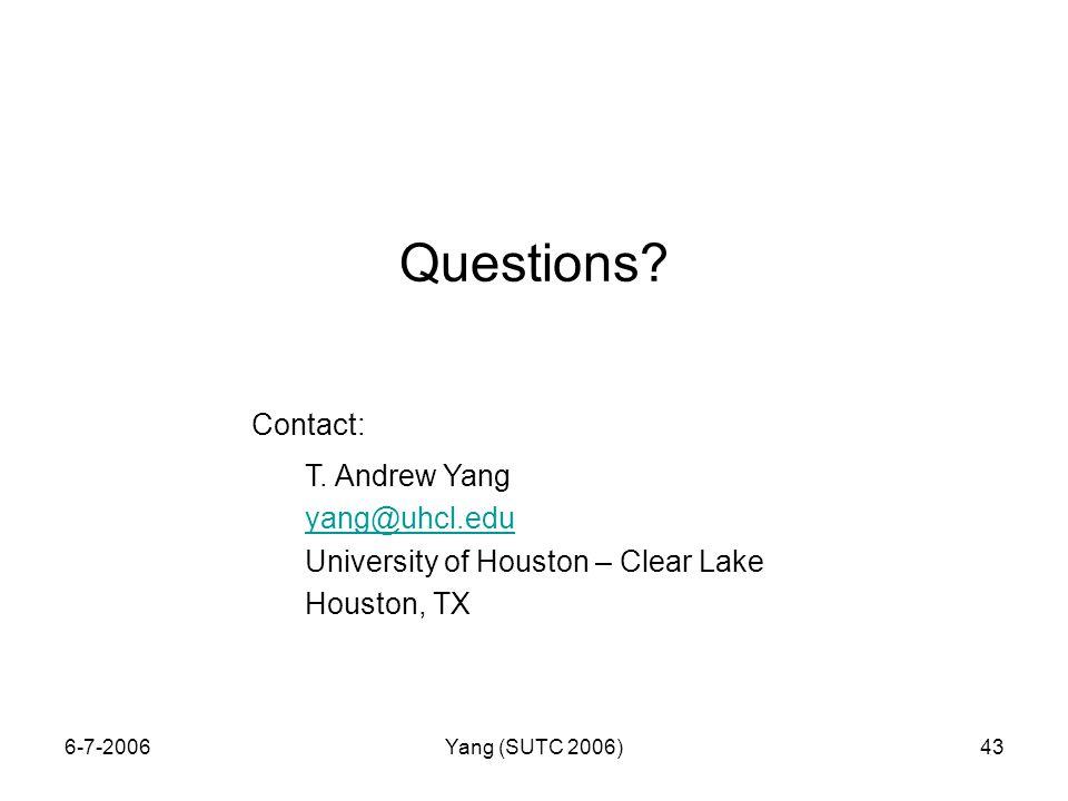 6-7-2006Yang (SUTC 2006)43 Questions. Contact: T.