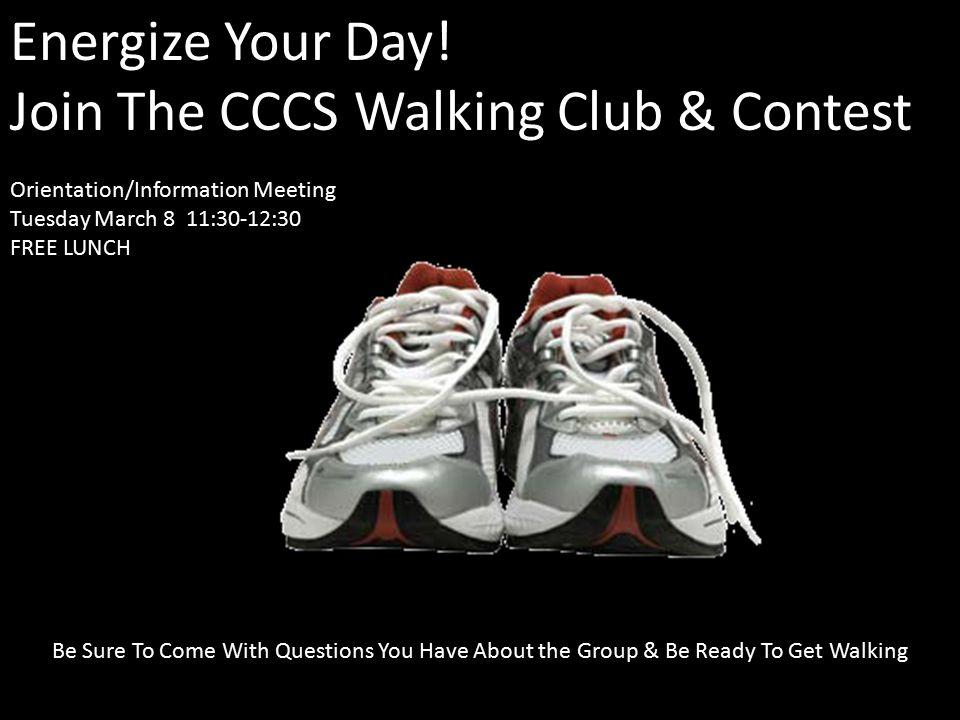 Steps To Organizing The Walking Groups 1.Recruit 3-4 Walking Champions (will help plan program & serve as group leaders 2.Organize Details 3.Walk Grou