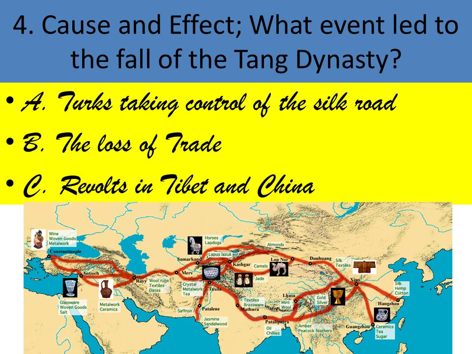 4.Cause and Effect; What event led to the fall of the Tang Dynasty.