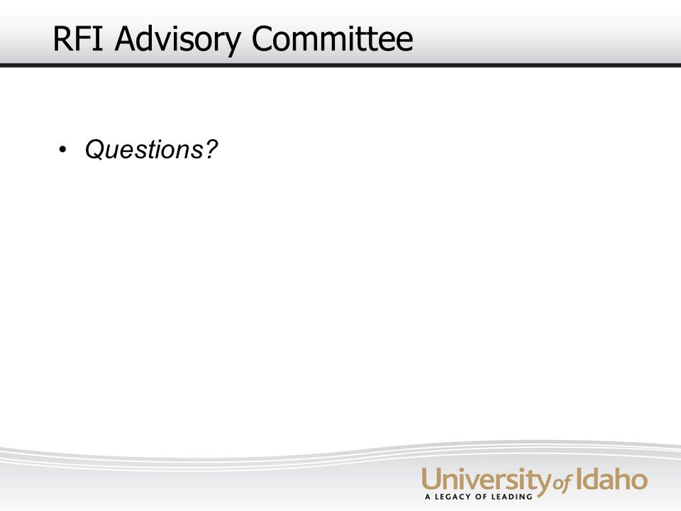 RFI Advisory Committee Questions?