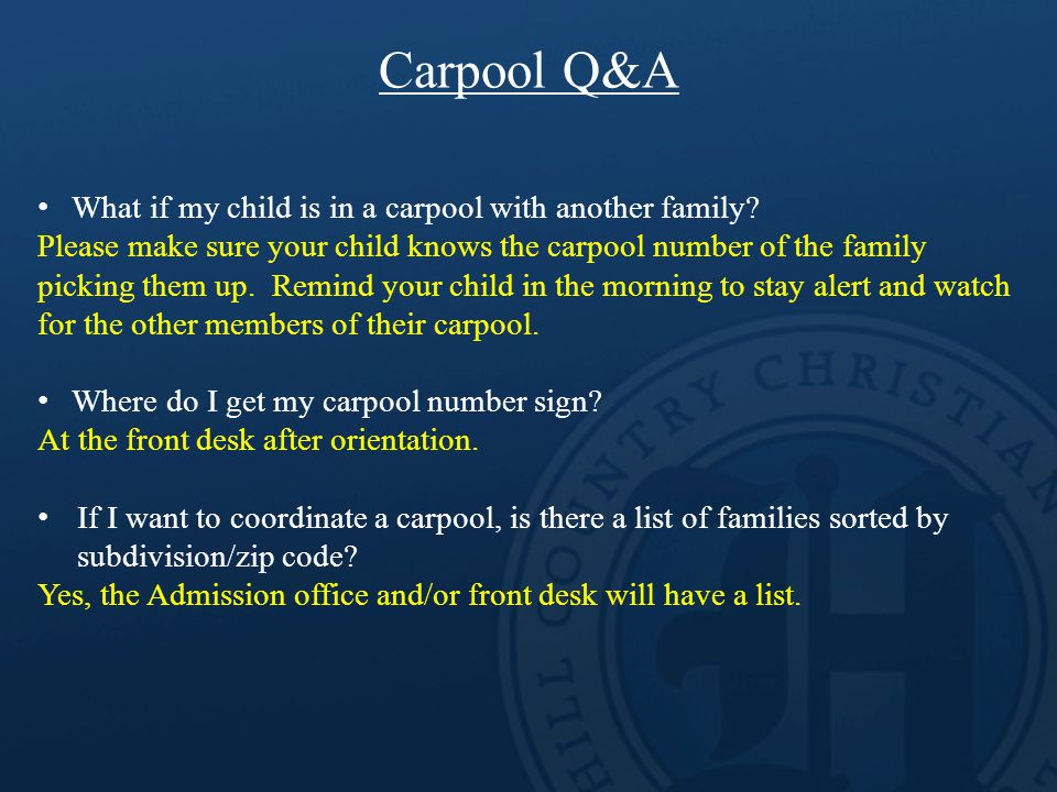 Carpool Q&A What if my child is in a carpool with another family.