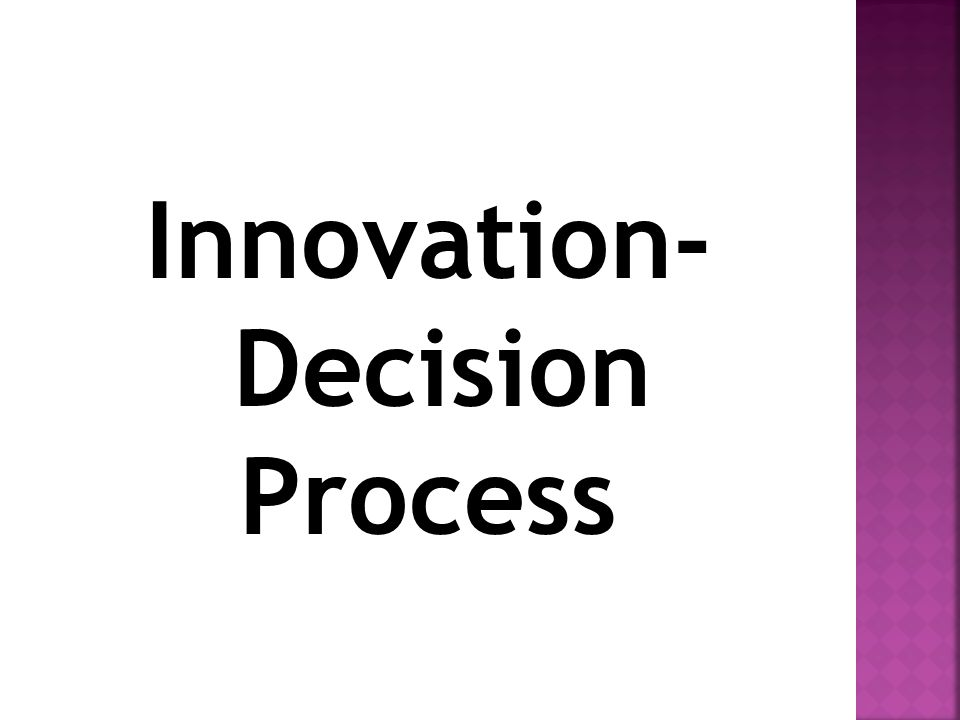 Innovation- Decision Process