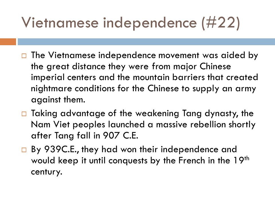 Vietnam's resistance (#21)  Over time, the Vietnamese aristocracies disdain for their Chinese overlords grew into outright revolt. It does not hurt t
