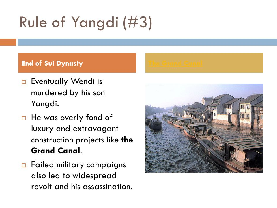 Sui dynasty (589-618) #1&2  This dynasty arose under the leadership of Wendi, a powerful landlord of noble birth.  He was able to secure his power b