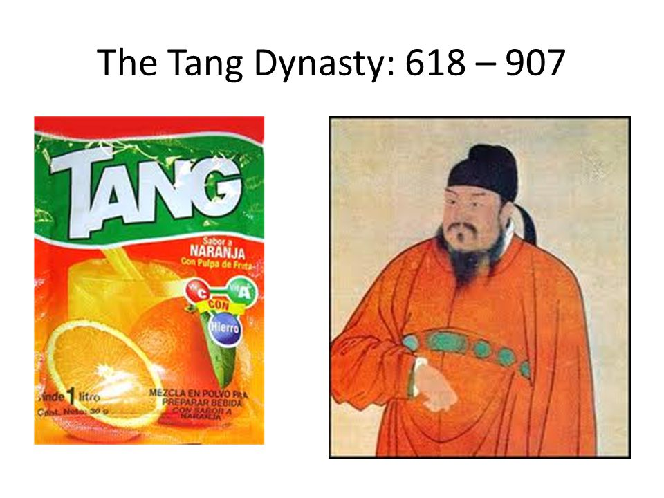 The Tang Dynasty: 618 – 907
