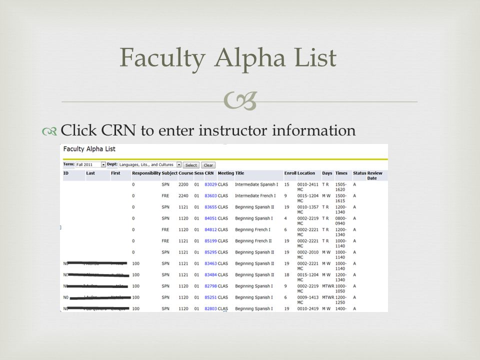   Click CRN to enter instructor information Faculty Alpha List