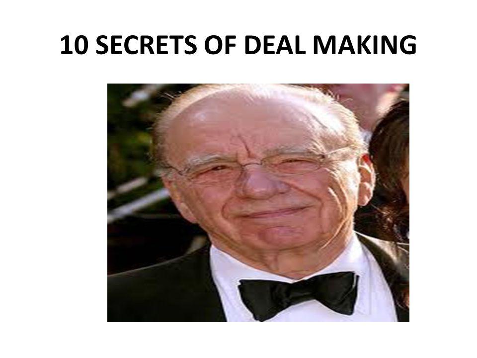 10 SECRETS OF DEAL MAKING