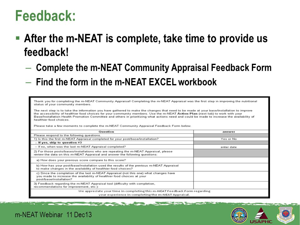 Feedback:  After the m-NEAT is complete, take time to provide us feedback.