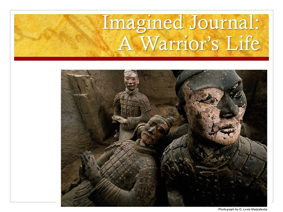 Imagined Journal: A Warrior's Life