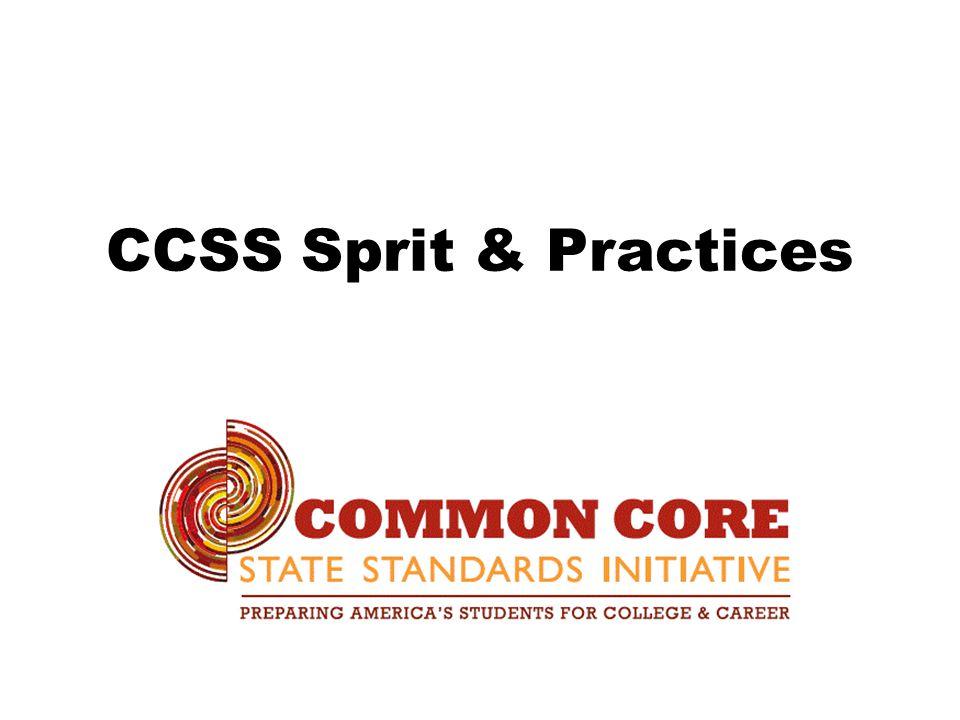 CCSS Sprit & Practices