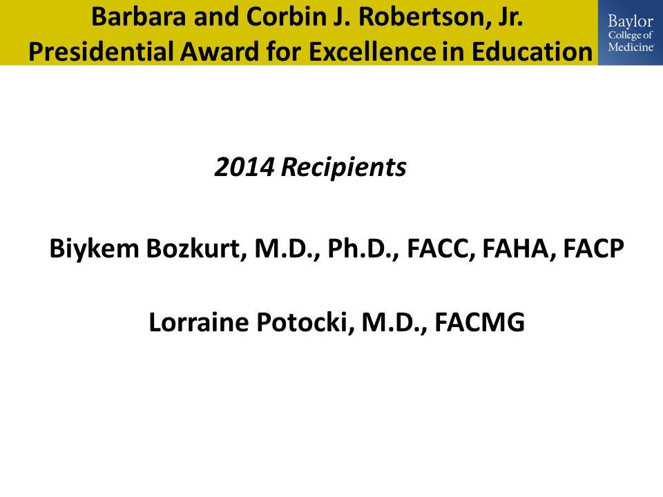 John P.McGovern Outstanding Teaching Award Pre – Clinical Sciences Daniel M.