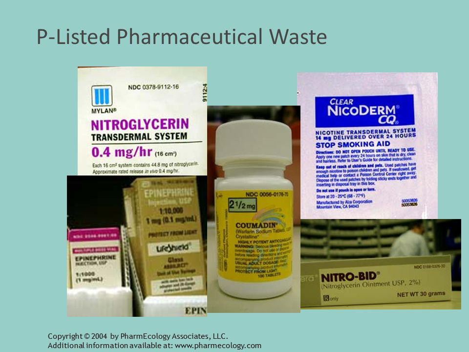 P-Listed Pharmaceutical Waste Copyright © 2004 by PharmEcology Associates, LLC.