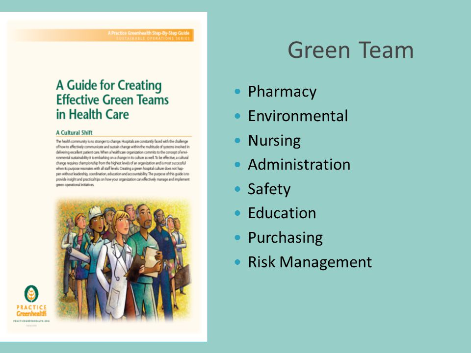 Green Team Pharmacy Environmental Nursing Administration Safety Education Purchasing Risk Management
