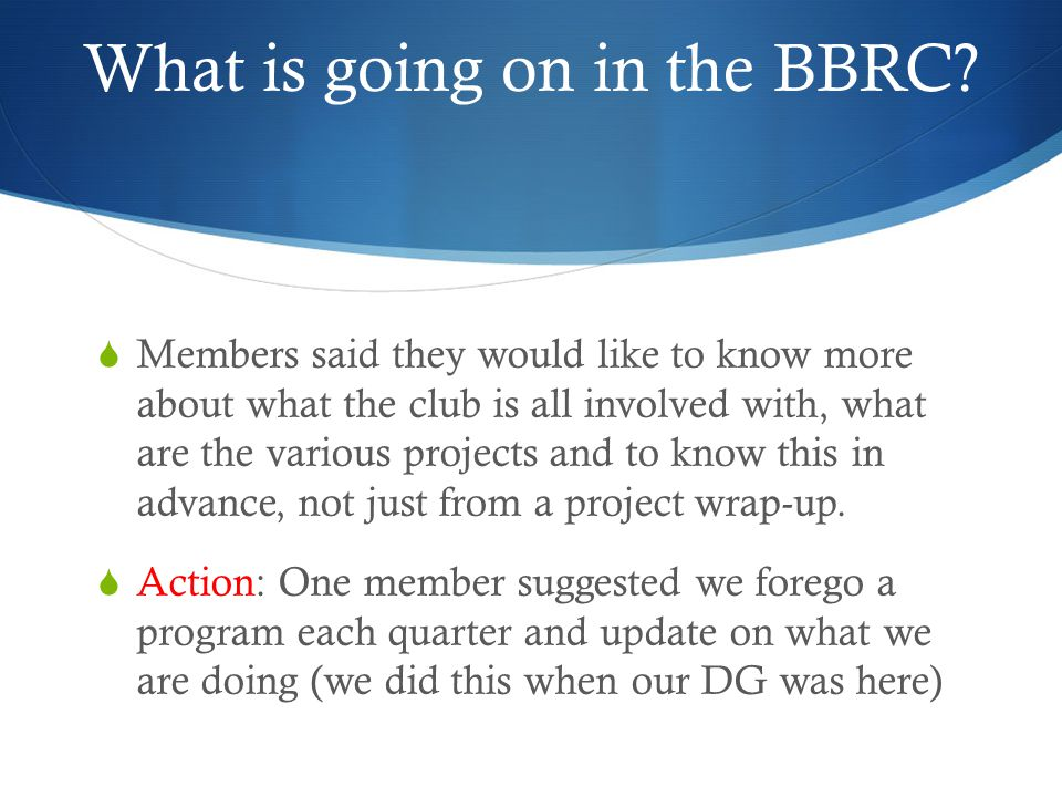 What is going on in the BBRC.