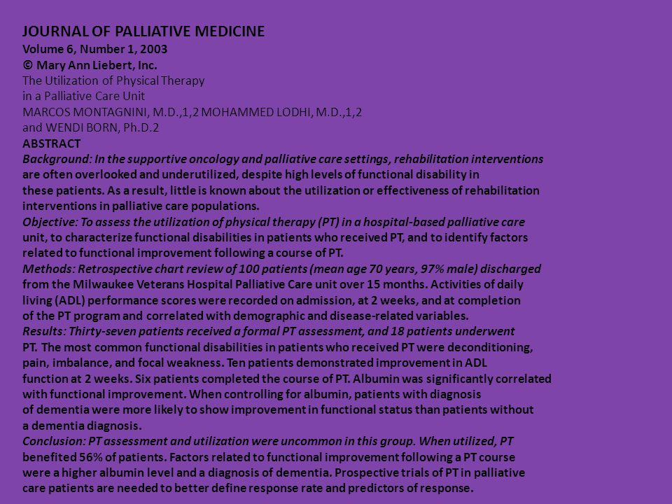 JOURNAL OF PALLIATIVE MEDICINE Volume 6, Number 1, 2003 © Mary Ann Liebert, Inc.