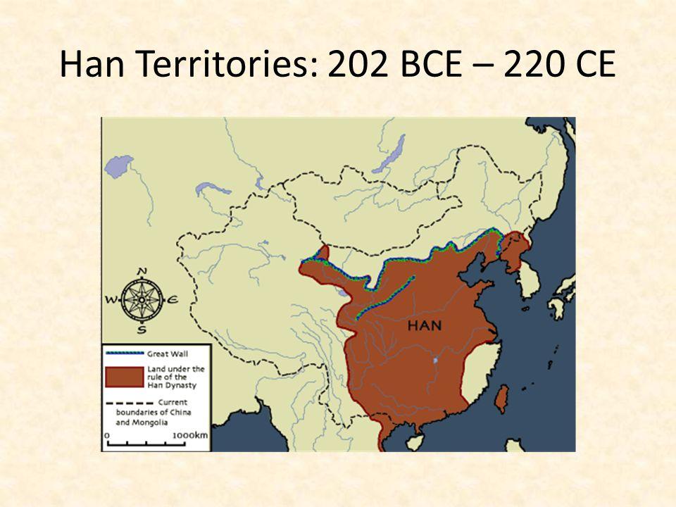 Han Territories: 202 BCE – 220 CE