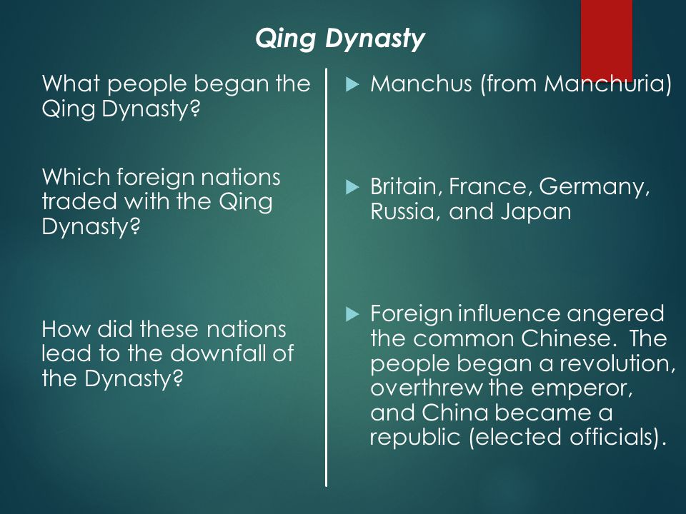 What people began the Qing Dynasty. Which foreign nations traded with the Qing Dynasty.