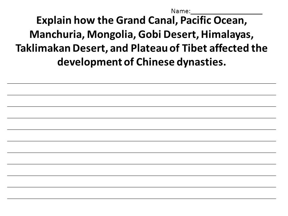 Explain how the Grand Canal, Pacific Ocean, Manchuria, Mongolia, Gobi Desert, Himalayas, Taklimakan Desert, and Plateau of Tibet affected the development of Chinese dynasties.