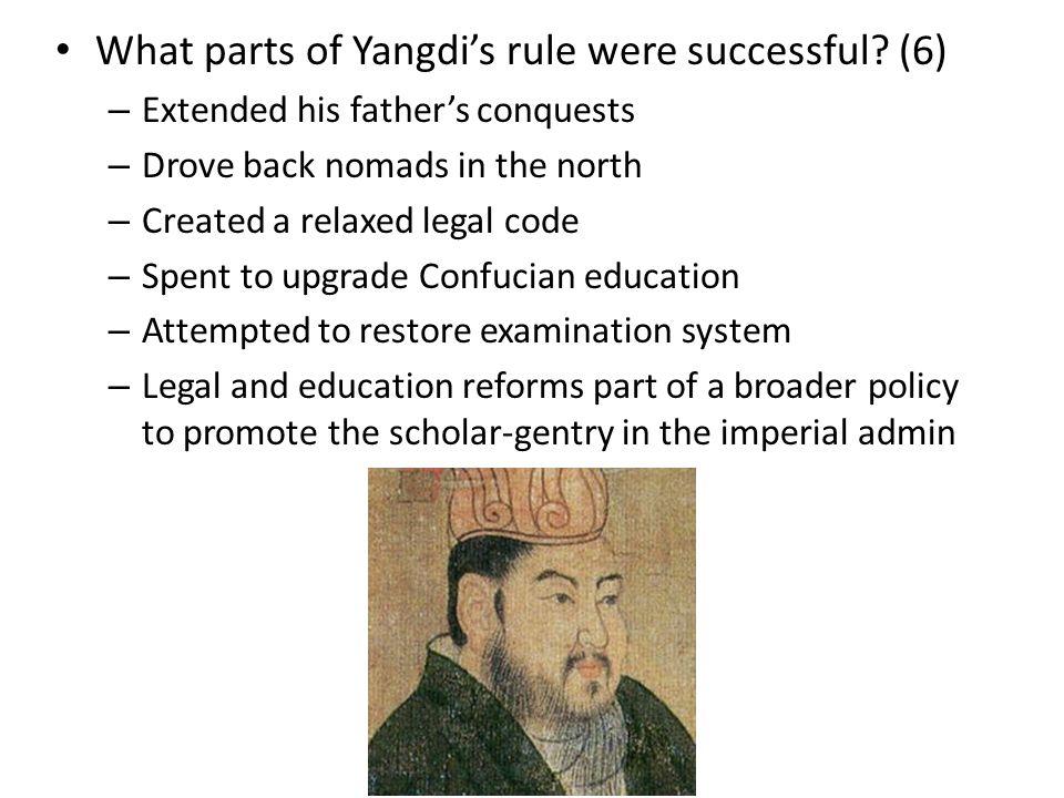 What parts of Yangdi's rule were successful.
