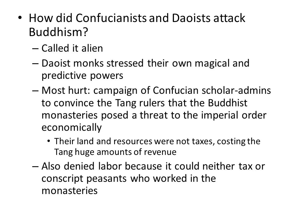 How did Confucianists and Daoists attack Buddhism.