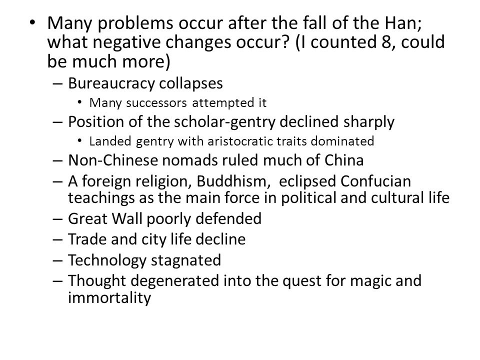 Many problems occur after the fall of the Han; what negative changes occur.