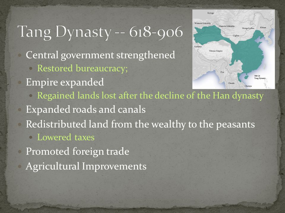 Central government strengthened Restored bureaucracy; Empire expanded Regained lands lost after the decline of the Han dynasty Expanded roads and canals Redistributed land from the wealthy to the peasants Lowered taxes Promoted foreign trade Agricultural Improvements