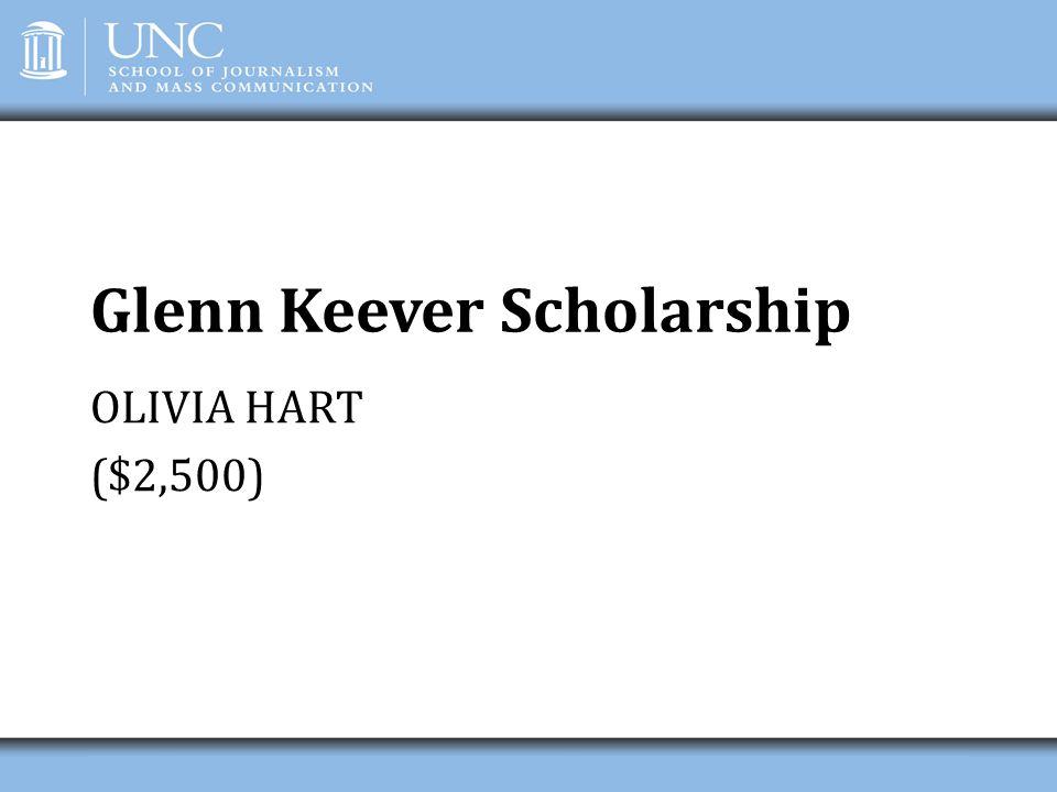 Glenn Keever Scholarship OLIVIA HART ($2,500)