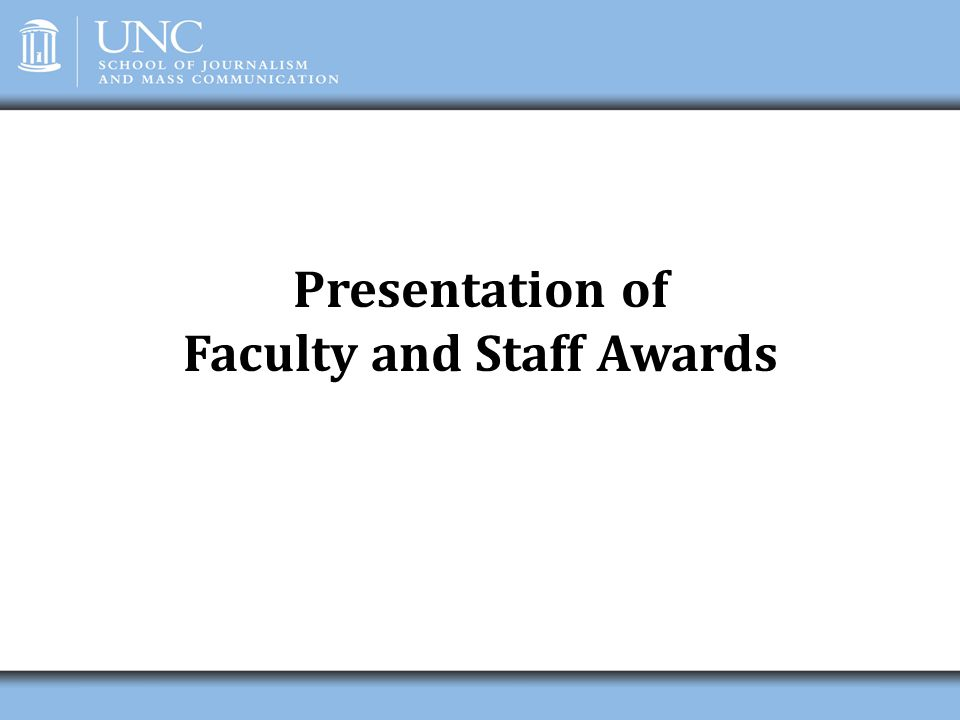 Presentation of Faculty and Staff Awards
