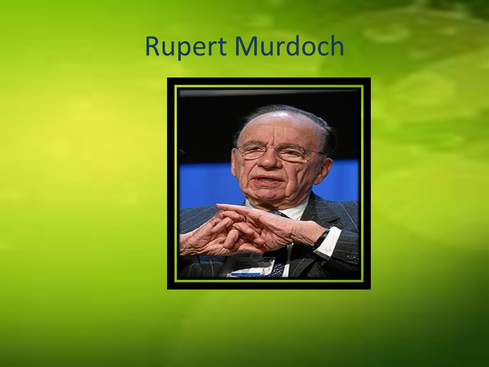 His name is Keith Rupert Murdoch but he is usually known as Rupert Murdoch.