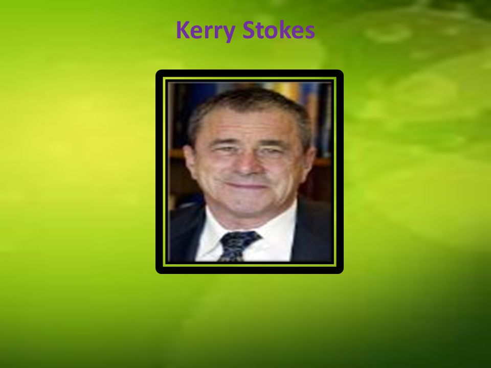 Kerry Stokes's profile Kerry Matthew Stokes was born by John Patrick Alford on 13 September 1940, in Perth He was adopted out to Matthew and Irene Stokes He is an Australian businessman.