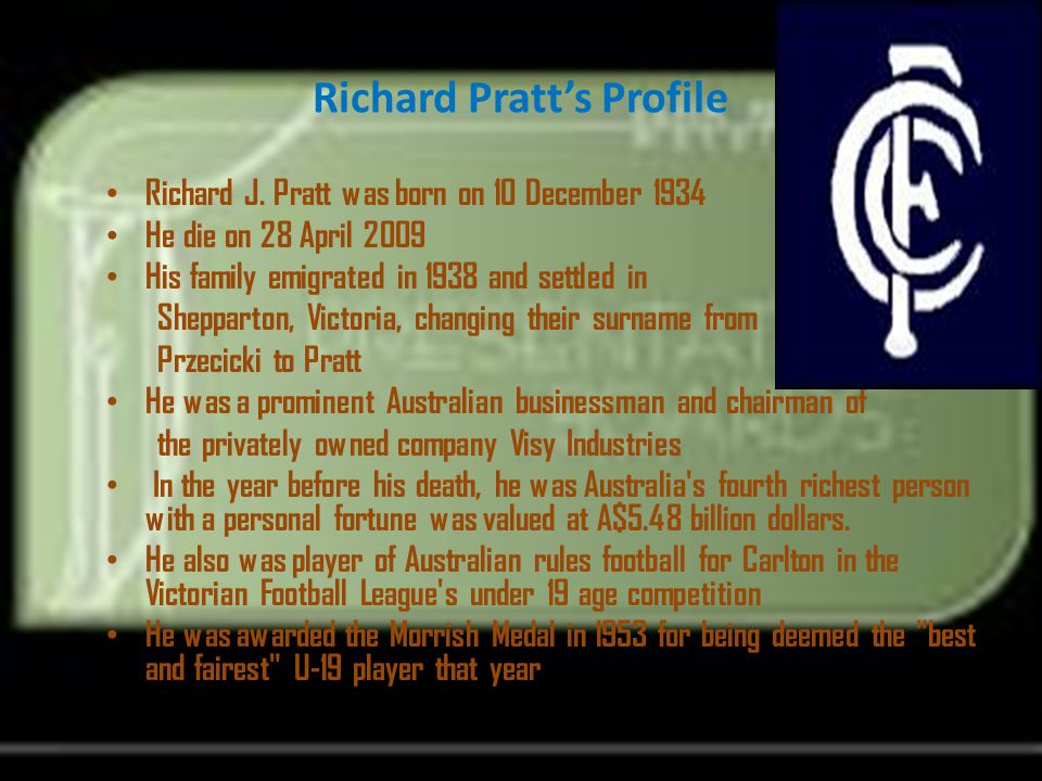 Richard Pratt's Education He was educated at Grahamvale Primary School Then he educated at Shepparton High School After finished at secondary school, he goes to University High School and enrolled in a Bachelor of Commerce degree at the University of Melbourne in 1953
