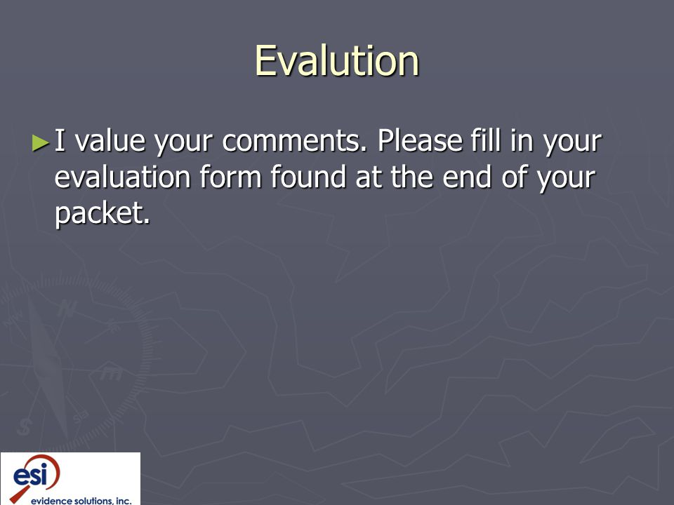 Evalution ► I value your comments.