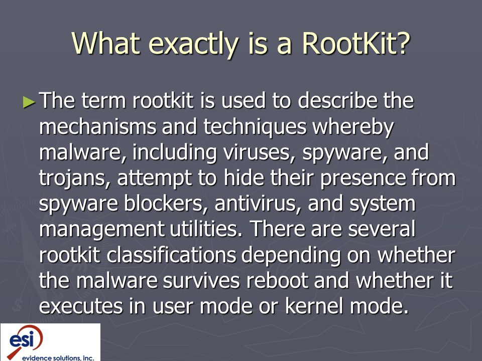 What exactly is a RootKit.