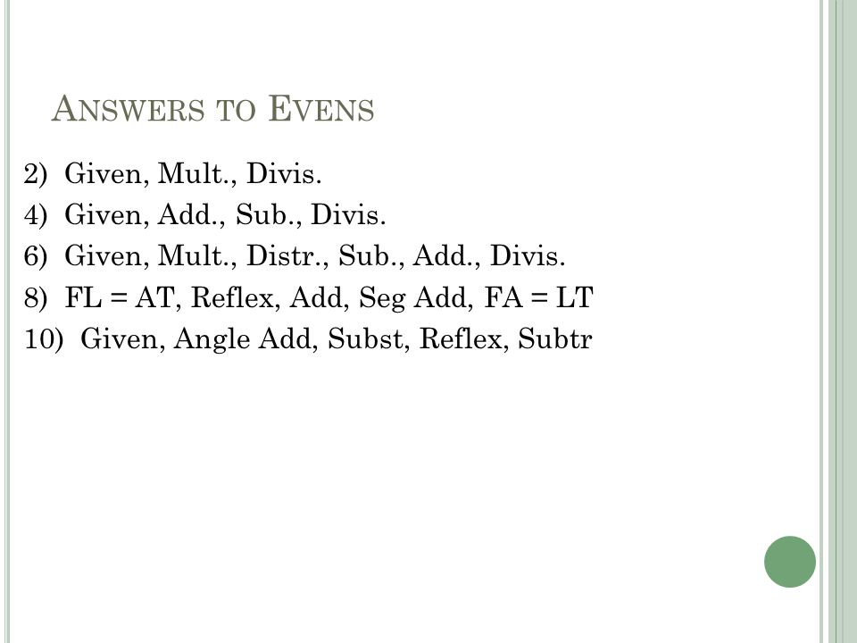 A NSWERS TO E VENS 2) Given, Mult., Divis. 4) Given, Add., Sub., Divis.